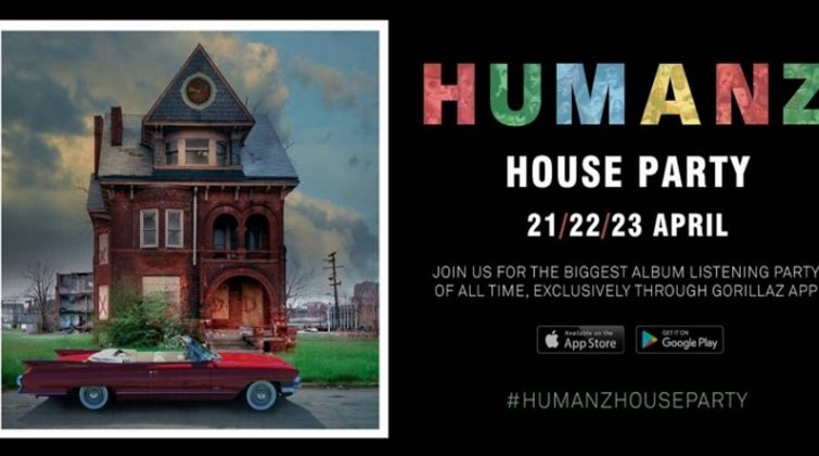 The Humanz House party
